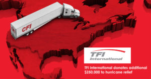 TFI International donates additional $250,000 to hurricane relief